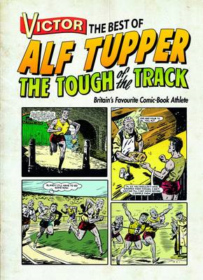 Victor the Best of Alf Tupper the Tough of the Track (BOK)