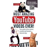 Most Amazing YouTube Videos Ever! : Your Guide to the Cooles (BOK)
