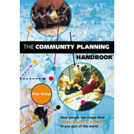 The Community Planning Handbook: How People Can Shape Their Cities, Towns and Villages in Any Part o (BOK)