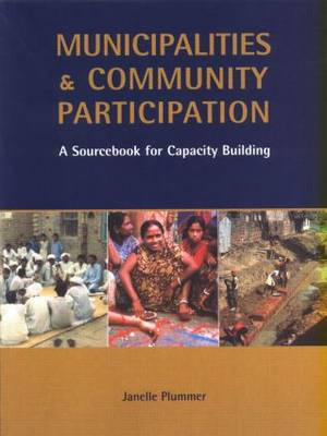 Municipalities and Community Participation: A Sourcebook for Capacity Building (BOK)