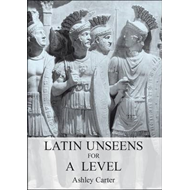Latin Unseens for A Level (BOK)