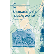 Spectacle in the Roman World (BOK)