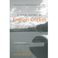 A Social History of English Cricket (BOK)