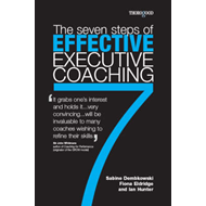 7 Steps to Effective Executive Coaching (BOK)