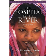 The Hospital by the River: A Story of Hope (BOK)