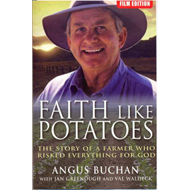 Faith Like Potatoes: The Story of a Farmer Who Risked Everything for God (BOK)