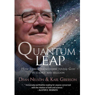 Quantum Leap: How John Polkinghorne Found God in Science and Religion (BOK)