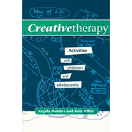 Creative Therapy - Activities with Children and   Adolescent (BOK)
