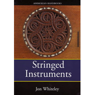 Stringed Instruments: Viols, Violins, Citterns and Guitars in the Ashmolean Museum (BOK)