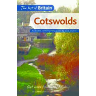 The Best of Britain: Cotswolds: Accessible, Contemporary Guides by Local Authors (BOK)