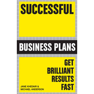 Successful Business Plans: Get Brilliant Results Fast (BOK)