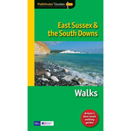 Pathfinder East Sussex & the South Downs Walks (BOK)