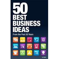 50 Best Business Ideas from the Past 50 Years (BOK)