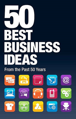 50 Best Business Ideas of the Last 50 Years (BOK)