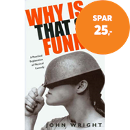 Produktbilde for Why Is That So Funny - A Practical Exploration of Physical Comedy (BOK)