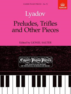 Preludes, Trifles and Other Pieces: Easier Piano Pieces 72 (BOK)