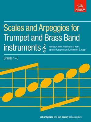 Scales and Arpeggios for Trumpet and Brass Band Instruments, (BOK)