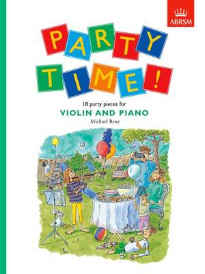 Party Time! 18 Party Pieces for Violin and Piano (BOK)