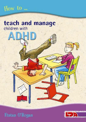How to Teach and Manage Children with ADHD (BOK)