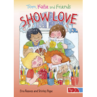 Tom, Katie and Friends Show Love (BOK)
