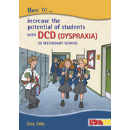 How to Increase the Potential of Students with DCD (Dyspraxi (BOK)