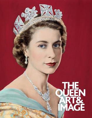 The Queen: Art & Image (BOK)
