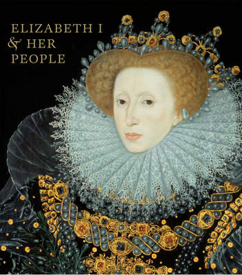 Elizabeth I & Her People (BOK)