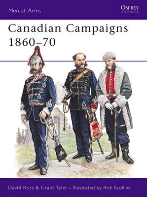 Canadian Campaigns, 1860-70 (BOK)