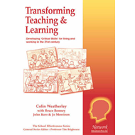 Transforming Teaching and Learning: Developing Critical Skills for Living and Working in the 21st Ce (BOK)