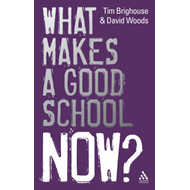 What Makes a Good School Now? (BOK)