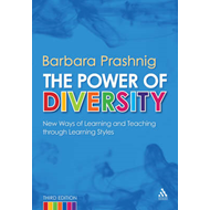 The Power of Diversity: New Ways of Learning and Teaching Through Learning Styles (BOK)