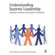 Understanding Systems Leadership: Developing a World-class Education System (BOK)