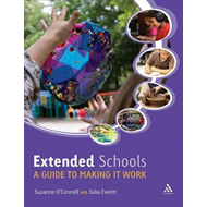 Extended Schools: A Guide to Making it Work (BOK)
