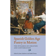 Spanish Golden Age Poetry in Motion (BOK)