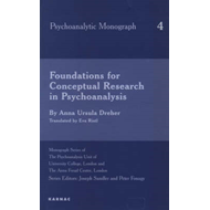 Foundations for Conceptual Research in Psychoanalysis (BOK)