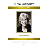 The Clinic and the Context: Historical Essays (BOK)