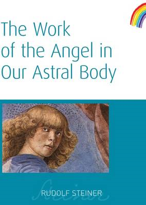 Work of the Angel in Our Astral Body (BOK)