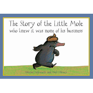 Story of the Little Mole Who Knew it Was None of His Busines (BOK)