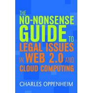 The No-nonsense Guide to Legal Issues in Web 2.0 and Cloud Computing (BOK)