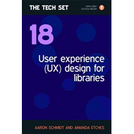 User Experience (UX) Design for Libraries (BOK)