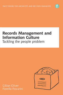 Records Management and Information Culture: Tackling the People Problem (BOK)