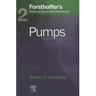 Forsthoffer's Rotating Equipment Handbooks: v. 2: Pumps (BOK)