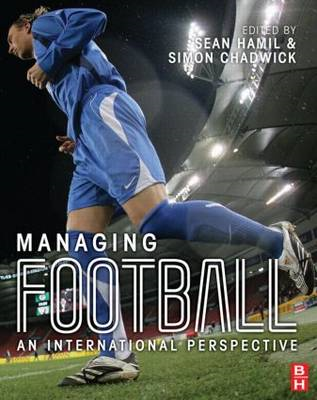 Managing Football: An International Perspective (BOK)