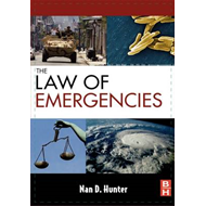 The Law of Emergencies: Public Health and Disaster Management (BOK)