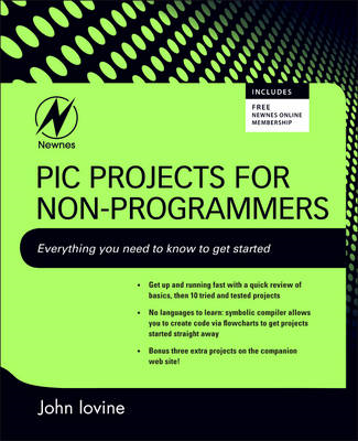 PIC Projects for Non-Programmers (BOK)