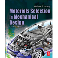 Materials Selection in Mechanical Design (BOK)
