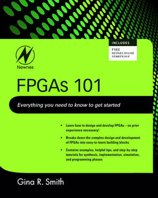 FPGAs 101: Everything You Need to Know to Get Started (BOK)