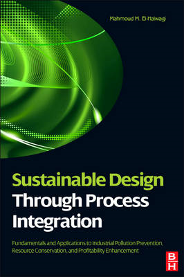 Sustainable Design Through Process Integration (BOK)
