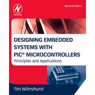 Designing Embedded Systems with PIC Microcontrollers (BOK)