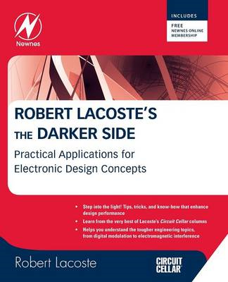 Robert Lacoste's the Darker Side: Practical Applications for Electronic Design Concepts from Circuit (BOK)